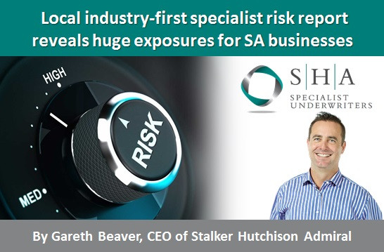 Local industry-first specialist risk report reveals huge exposures for SA businesses