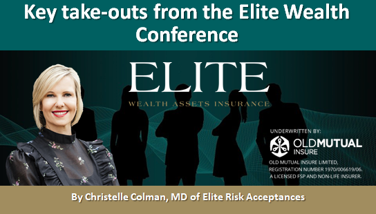 Key take-outs from the Elite Wealth Conference