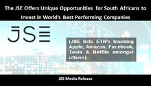 JSE Offers Unique Opportunities for South Africans to Invest in World's Best Performing Companies