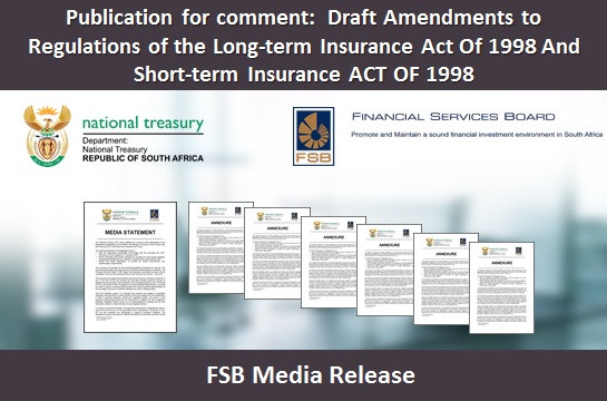 Publication for comment: Draft Amendments to Regulations of the Long-term Insurance Act Of 1998 And