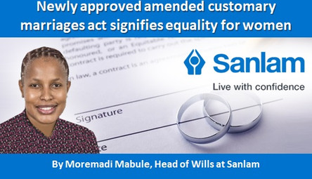 Newly approved amended customary marriages act signifies equality for women