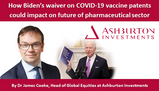 How Biden's waiver on COVID-19 vaccine patents could impact on future of pharmaceutical sector