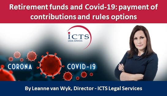 Retirement funds and Covid-19: payment of contributions and rules options