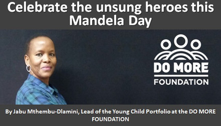 Celebrate the unsung heroes this Mandela Day