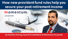 How new provident fund rules help you secure your post-retirement income