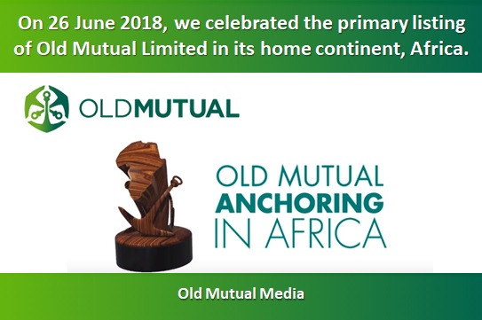 On 26 June 2018, we celebrated the primary listing of Old Mutual Limited in its home continent, Afri