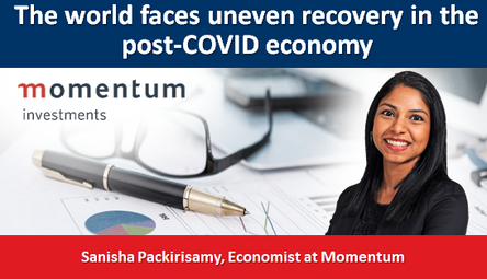 The world faces uneven recovery in the post-COVID economy