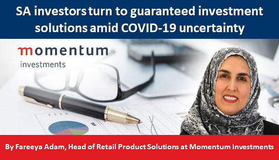 SA investors turn to guaranteed investment solutions amid COVID-19 uncertainty