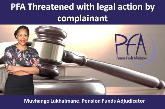 PFA Threatened with legal action by complainant