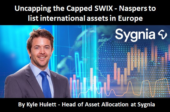 Uncapping the Capped SWIX - Naspers to list international assets in Europe