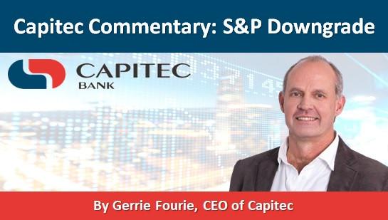 Capitec Commentary: S&P Downgrade
