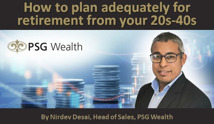How to plan adequately for retirement from your 20s-40s