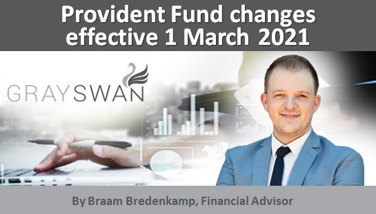 Provident Fund changes effective 1 March 2021