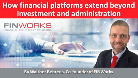 How financial platforms extend beyond investment and administration