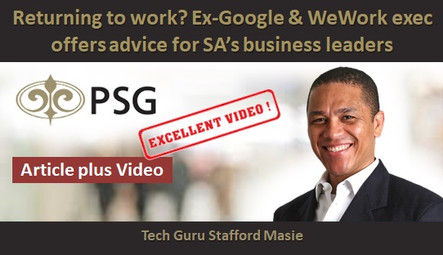 Returning to work? Ex-Google & WeWork exec offers advice for SA's business leaders
