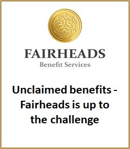 Unclaimed benefits - Fairheads is up to to the challenge