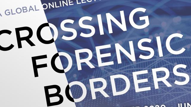 Crossing Forensic Borders