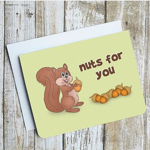 """Nuts for you"" Card"