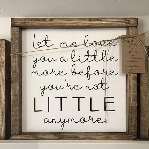 LITTLE Handmade Wooden Sign