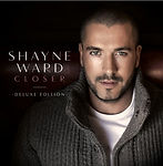 Shayne Ward Closer - Deluxe Edition