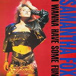 Samantha Fox - I Wanna Have Some Fun (Deluxe Edition)