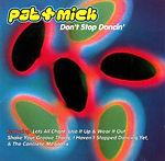 Pat & Mick - Don't Stop Dancin'