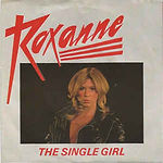 Roxanne - The Single Girl.jpg
