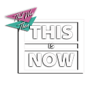 THIS_IS_NOW LOGO TWEAK - NEW, PLAIN TRAN