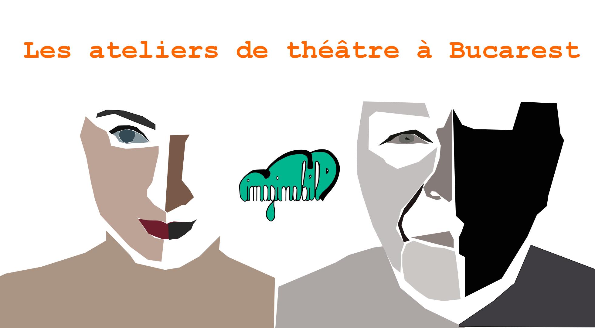 Le ateliers de théâtre à Bucarest