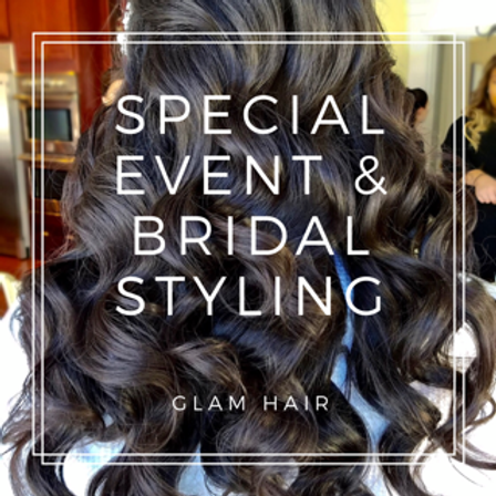 Special Event & Bridal Styling – Glam Hair