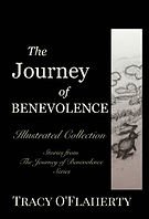Tracy O'Flaherty - The Journey of Benevolence - Illustrated Collection