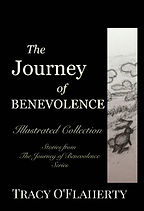 Tracy O'Flaherty - The Journey of Benevolence Illustrated Collection