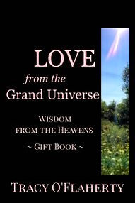LOVE from the Grand Universe - Wisdom from the Heavens - Gift Book