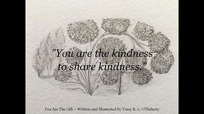 Tracy O'Flaherty - You Are The Gift - Kindness