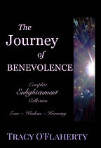 Tracy O'Flaherty ~ The Journey of Benevolence ~ Complete Collection