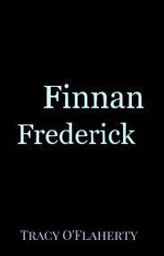 Tracy O'Flaherty - Finnan Frederick