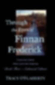 Tracy O'Flaherty - Through the Eyes Finnan Frederick - Book Three