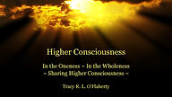 Podcast Tracy O'Flaherty - Higher Consciousness Series