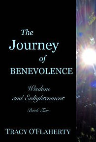 Tracy O'Flaherty - The Journey of Benevolence - Wisdom and Enlightenment - Book Two