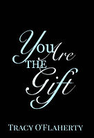 Tracy O'Flaherty - You Are The Gift