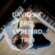 DAVID SIX' FREE LYREBIRD TRIO.png