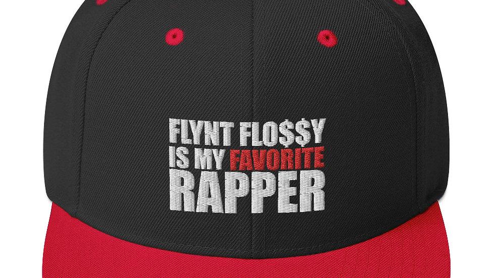 """FLYNT FLOSSY IS MY FAVORITE RAPPER"" Snapback"