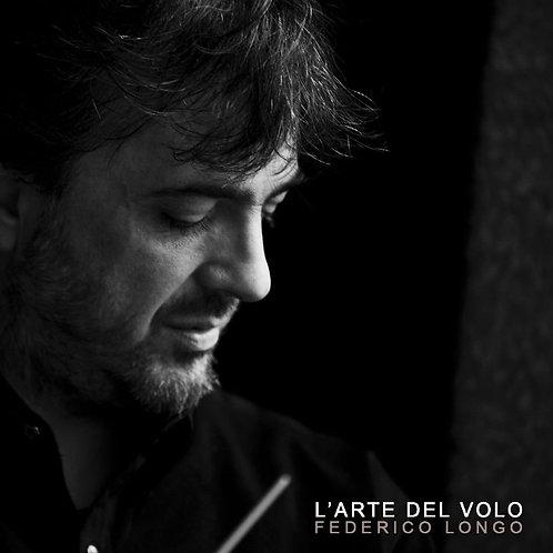 CD - Federico Longo - L'ARTE DEL VOLO - FREE SHIPPING
