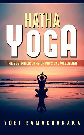 hatha-yoga-the-yogi-philosophy-of-physic