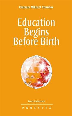 Education-Begins-Before-Birth-Omraam-Mik