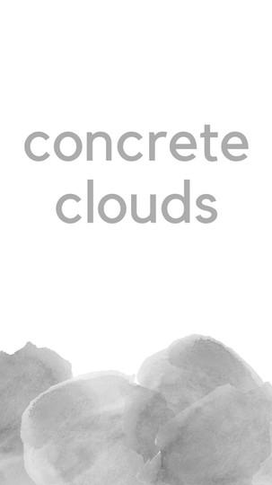 Concrete Clouds