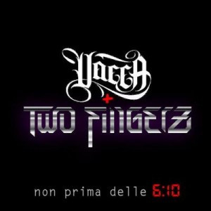 Non prima delle 6:10 (with Two Fingerz)
