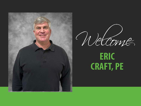 Welcome Eric Craft, PE
