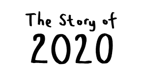 The Way We Tell Our 2020 Story