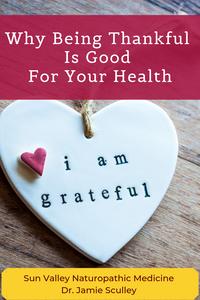 gratitude, thankful, naturopathic medicine